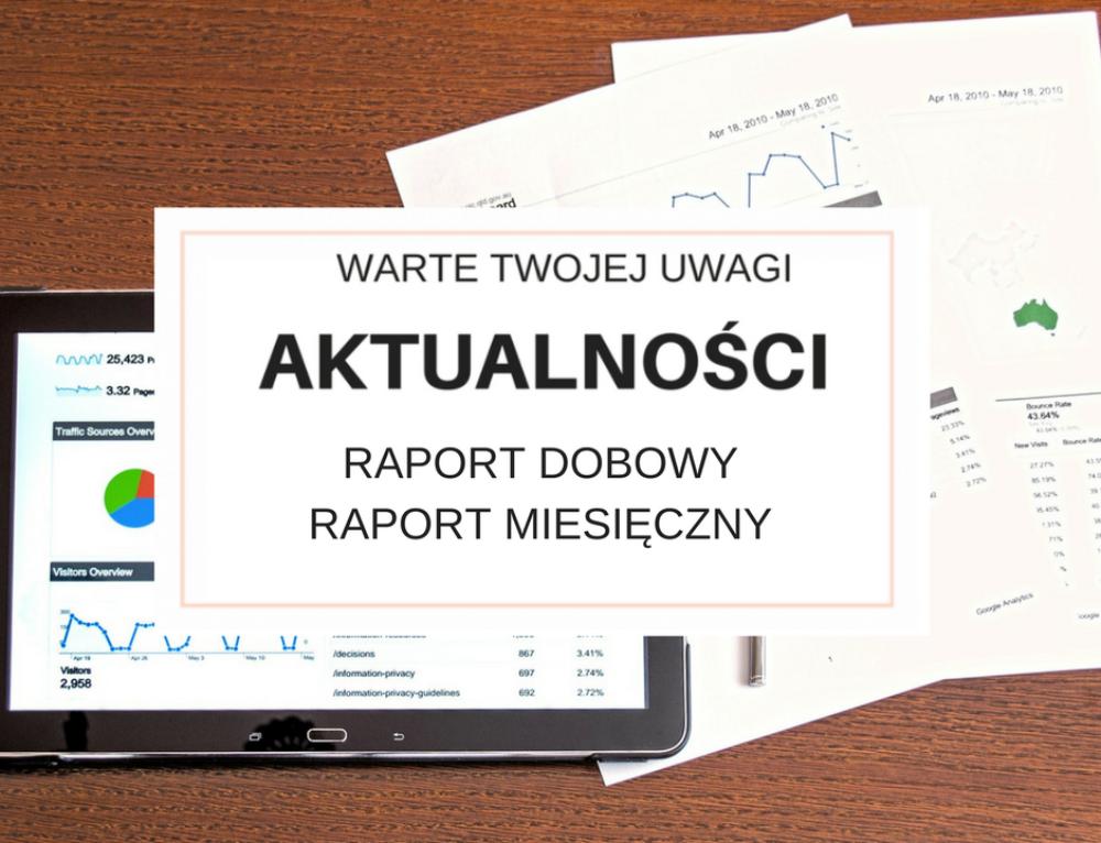 Raport dobowy i raport miesięczny.