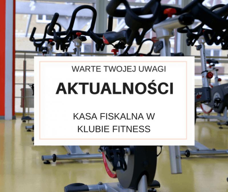 Kasa fiskalna w klubie fitness