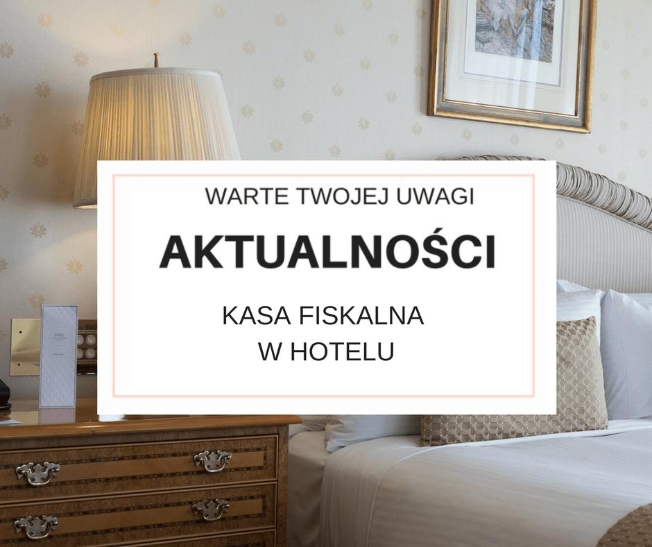 Kasa fiskalna w hotelu