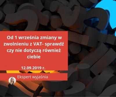 Zmiany w zwolnieniu z podatku VAT